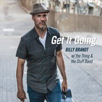 Get It Going by Billy Brandt With The Thing